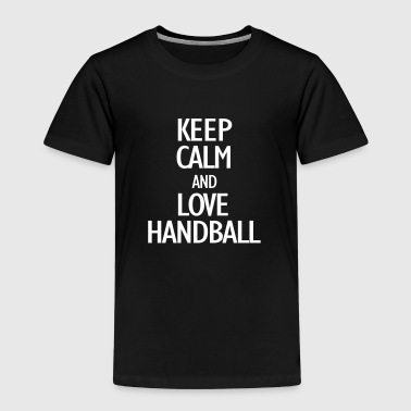 keep calm and love handball - Kinderen Premium T-shirt