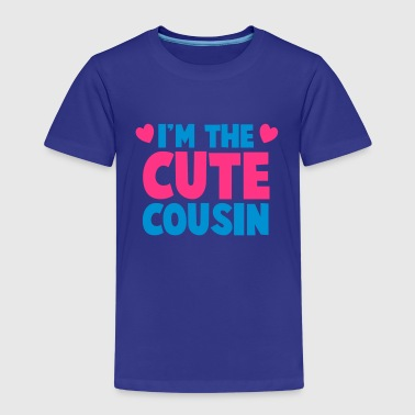 I'm the cute COUSIN! - Kids' Premium T-Shirt