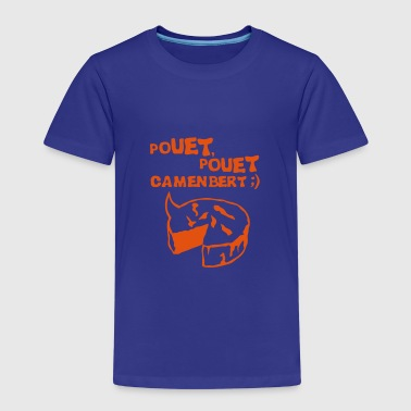 pouet pouet camembert expression fromage Tee shirts - T-shirt Premium Enfant