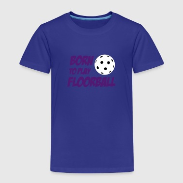 Born To Play Floorball - Kinderen Premium T-shirt