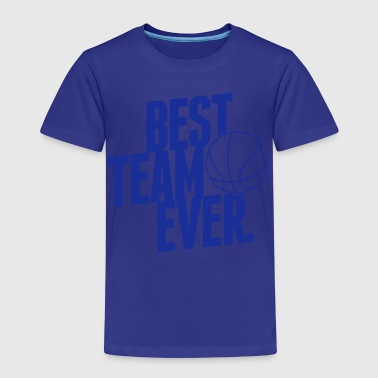 Best Team ever - Basketball - Kinder Premium T-Shirt