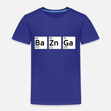 Geek BaZnGa - Big Bang - Kinder Premium T-Shirt
