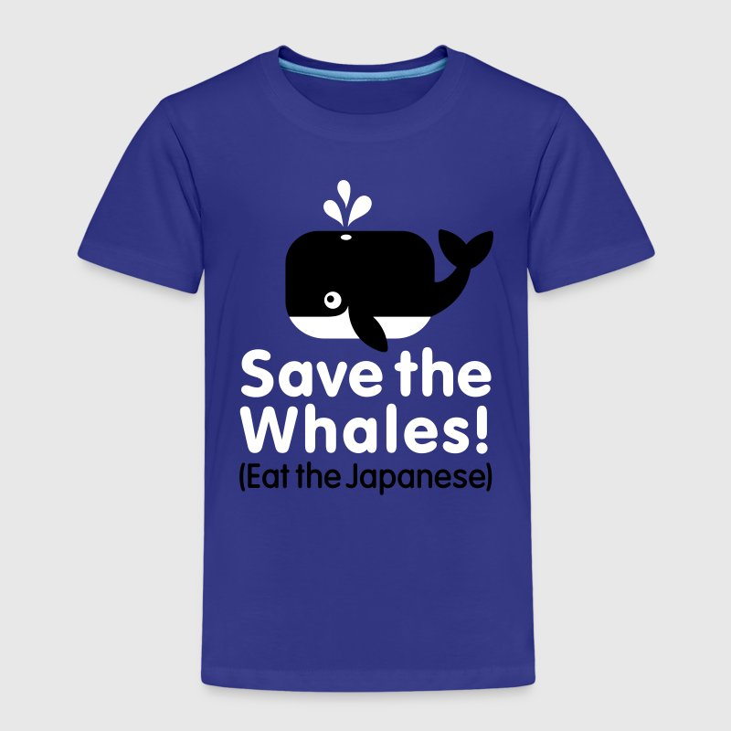 Save the Whales! Eat the Japanese - Kids' Premium T-Shirt