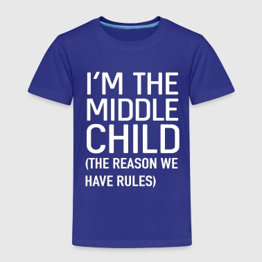 Siblings I'm the middle child. The reason we have rules - Kids' Premium T-Shirt