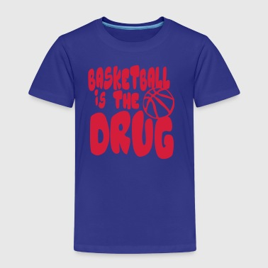 Basketball is drug quote humor sport - Kids' Premium T-Shirt