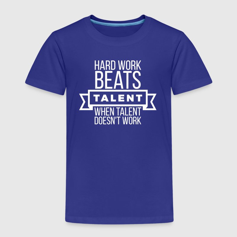 hard work beats talent when talent doesn't work - Camiseta premium niño