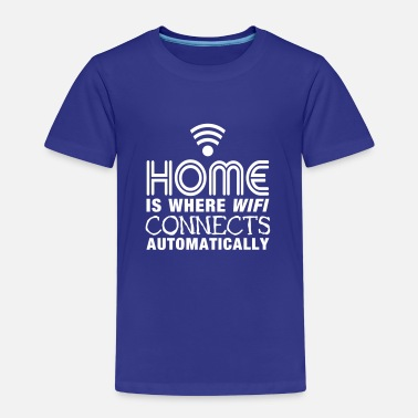 Wifi home is where the wifi connects automatically II - Børne premium T-shirt