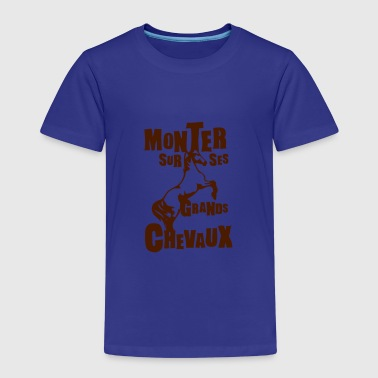 monter grands chevaux expression - T-shirt Premium Enfant