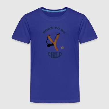 Born to be child II by Lola - Kinder Premium T-Shirt