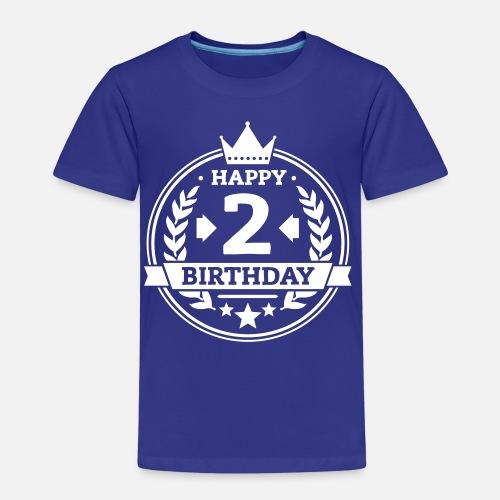 Happy 2 Birthday Kinder Premium T Shirt