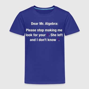 Dear Mr. Algebra - Kids' Premium T-Shirt