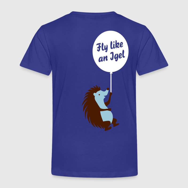 Fly like an Igel - Kinder Premium T-Shirt