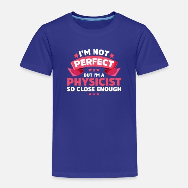 Not Perfect Not Perfect - Kids' Premium T-Shirt