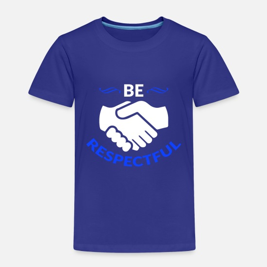 Rainbow T-Shirts - Respect Acceptance Tolerance Recognition Validity - Kids' Premium T-Shirt royal blue
