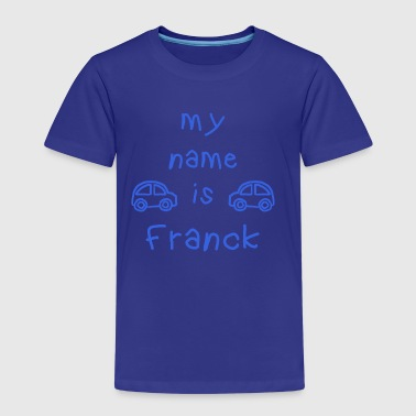 FRANCK MY NAME IS - T-shirt Premium Enfant