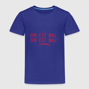 on est mal citation humour - T-shirt Premium Enfant