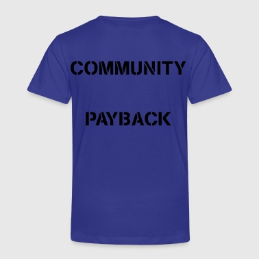 Community Payback VECTOR - Kinder Premium T-Shirt