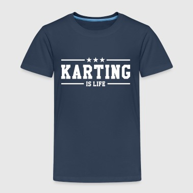 Karting is life - Camiseta premium niño