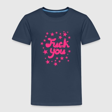 fuck you insulte citation humour provoca  - T-shirt Premium Enfant