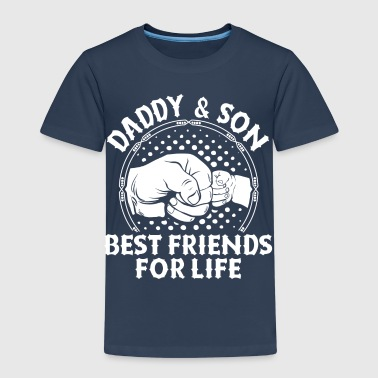 Daddy And Son Best Friends For Life - Kids' Premium T-Shirt