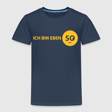 ich bin eben so - Kinder Premium T-Shirt