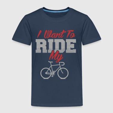 I want to ride my bike - Kinder Premium T-Shirt