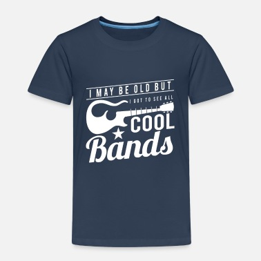 May Day I may be old but i got to see all cool Bands - Kinderen Premium T-shirt