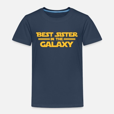 Sister Best Sister in the Galaxy - Camiseta premium niño