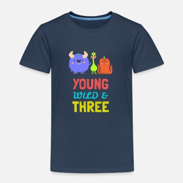 Three Of A Kind Young wild three -3. Geburtstag Party Monster Kind - Kids' Premium T-Shirt
