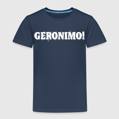 GERONIMO! - Kinder Premium T-Shirt