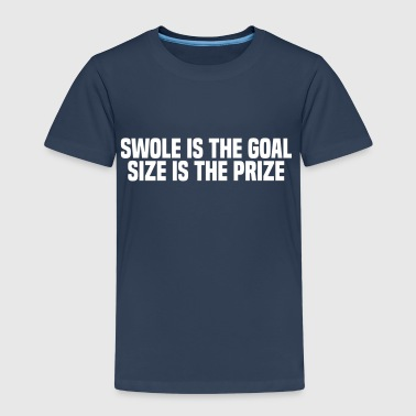 SWOLE IS THE GOAL - Kids' Premium T-Shirt