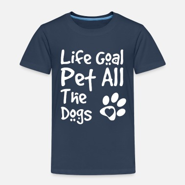 Life Goal Pet All The Dogs Grappige hondenliefhebber - Kinderen premium T-shirt