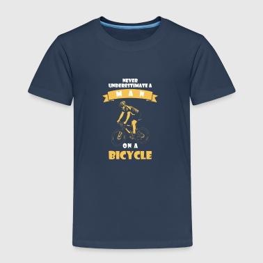 NEVER UNDERESTIMATE A MAN WITH BICYCLE! - Kids' Premium T-Shirt