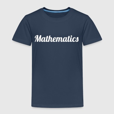 Mathematics - Kids' Premium T-Shirt
