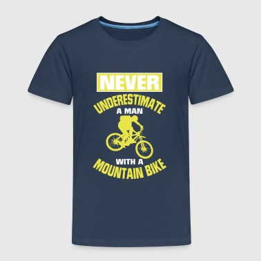 NEVER UNDERESTIMATE A MAN WITH MOUNTAIN BIKE! - Kids' Premium T-Shirt