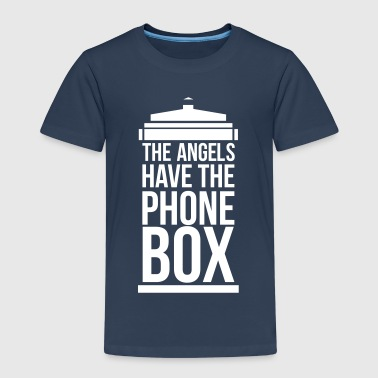 the angels have the phone box - Kinder Premium T-Shirt