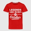 legends are born in october birthday October - Kids' Premium T-Shirt