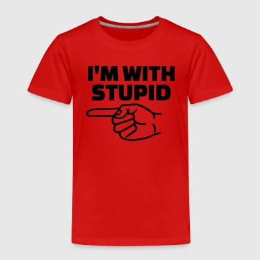 Stupid - Kinder Premium T-Shirt
