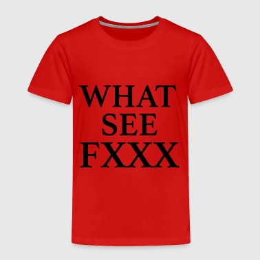 What See FXXX celebrate festival party bff dance - Kids' Premium T-Shirt