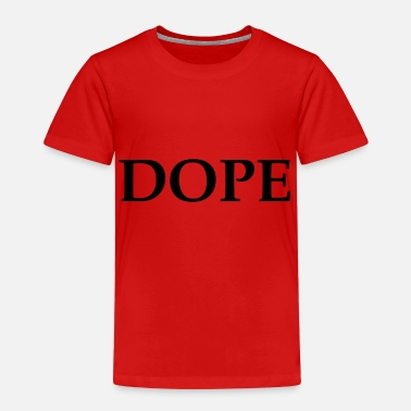 Doping DOPE - Kids' Premium T-Shirt