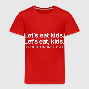 Funny grammar punctuation teacher - Kids' Premium T-Shirt