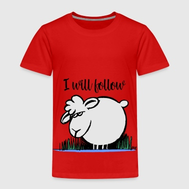 I Will Follow COLOR - Kids' Premium T-Shirt