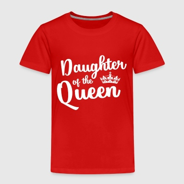 Daughter of the Queen - T-shirt Premium Enfant