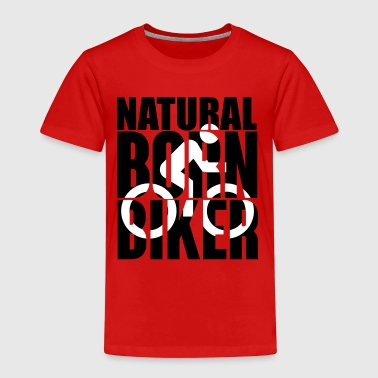 Natural born biker - Kinder Premium T-Shirt