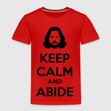 keep calm and abide - Kids' Premium T-Shirt