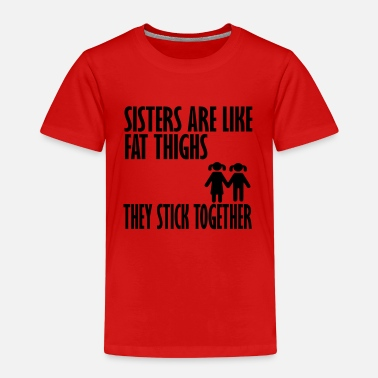 Sisters Quotes sisters - Kids' Premium T-Shirt
