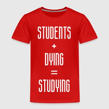 Studies STUDYING - Kids' Premium T-Shirt
