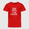 Dear Santa, I Can Explain... - Kids' Premium T-Shirt