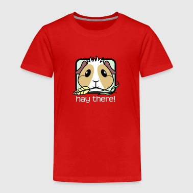 Hay There! Guinea Pig (text) 2 - Kids' Premium T-Shirt