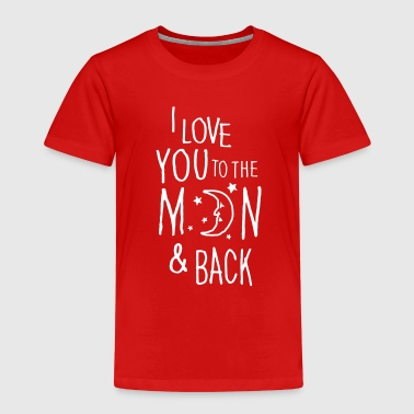 I LOVE YOU TO THE MOON & BACK - Kinderen Premium T-shirt